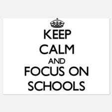 Keep Calm and focus on Schools Invitations