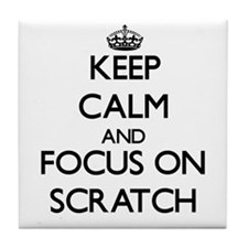 Keep Calm and focus on Scratch Tile Coaster