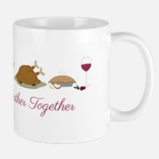 Gather Together Mugs