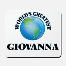 World's Greatest Giovanna Mousepad