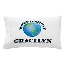 World's Greatest Gracelyn Pillow Case