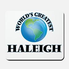World's Greatest Haleigh Mousepad
