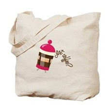 Got Coffee Tote Bag