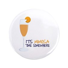 "Mimosa Time 3.5"" Button"