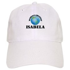 World's Greatest Isabela Baseball Cap