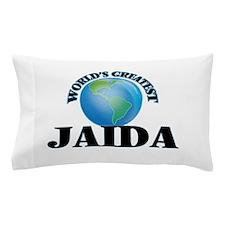 World's Greatest Jaida Pillow Case