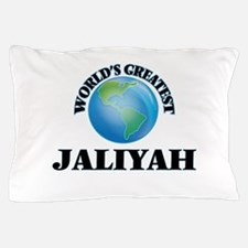 World's Greatest Jaliyah Pillow Case