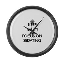 Keep Calm and focus on Sedating Large Wall Clock