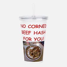 corned beef HASH Acrylic Double-wall Tumbler
