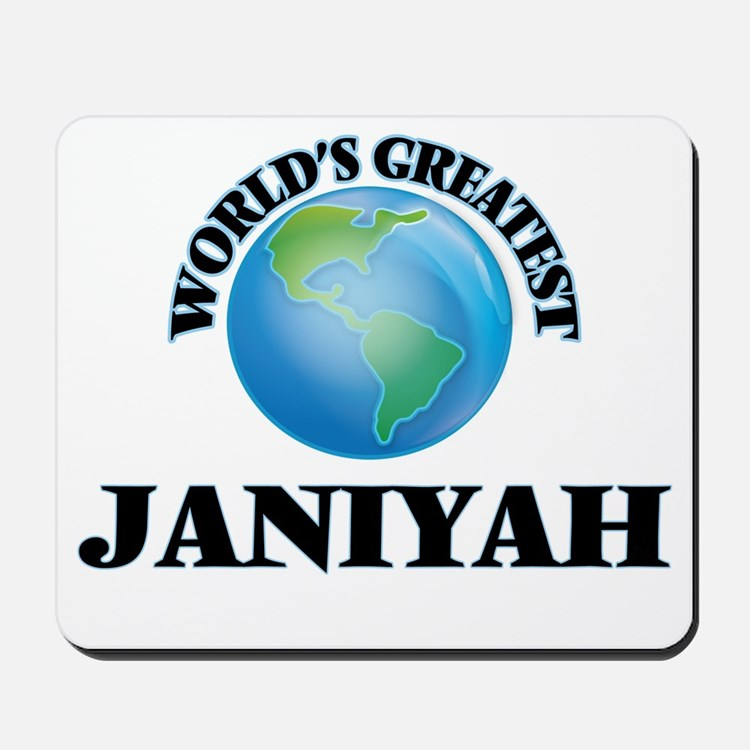 World's Greatest Janiyah Mousepad