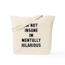 Mentally Hilarious Tote Bag