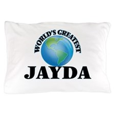 World's Greatest Jayda Pillow Case