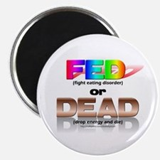FED or DEAD Magnet