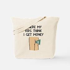 Where my kids money Tote Bag