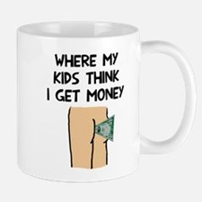 Where my kids money Mug