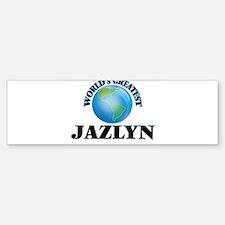 World's Greatest Jazlyn Bumper Bumper Bumper Sticker