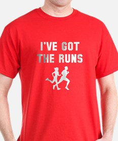I've got the runs T-Shirt