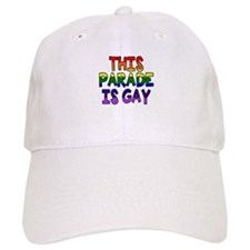 This parade is gay Baseball Cap
