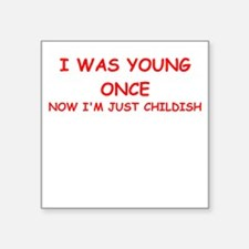 "childish Square Sticker 3"" x 3"""