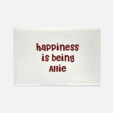 happiness is being Allie Rectangle Magnet