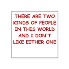 "kinds of people Square Sticker 3"" x 3"""