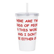 kinds of people Acrylic Double-wall Tumbler