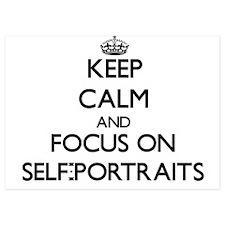 Keep Calm and focus on Self-Portraits Invitations