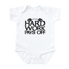 HARD WORK PAYS OFF Infant Bodysuit