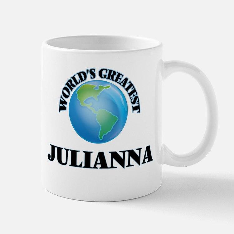 World's Greatest Julianna Mugs