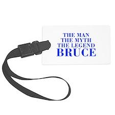 The Man Myth Legend BRUCE-bod blue Luggage Tag