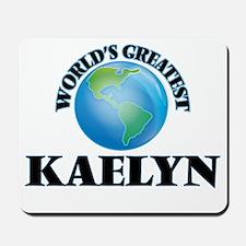 World's Greatest Kaelyn Mousepad
