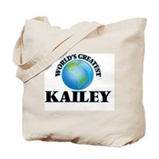 World's Greatest Kailey Tote Bag