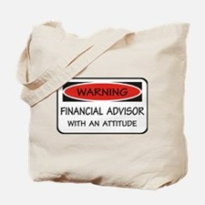 Attitude Financial Advisor Tote Bag