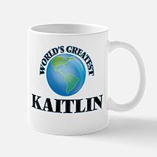 World's Greatest Kaitlin Mugs