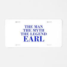 The Man Myth Legend EARL-bod blue Aluminum License