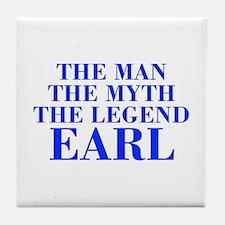 The Man Myth Legend EARL-bod blue Tile Coaster