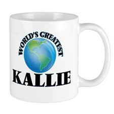 World's Greatest Kallie Mugs