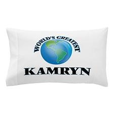World's Greatest Kamryn Pillow Case