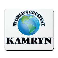 World's Greatest Kamryn Mousepad