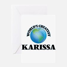 World's Greatest Karissa Greeting Cards
