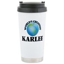 World's Greatest Karlee Travel Mug