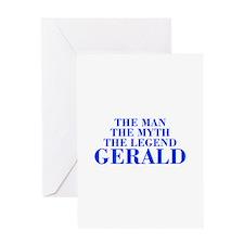 The Man Myth Legend GERALD-bod blue Greeting Cards