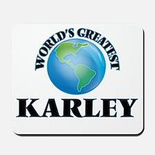 World's Greatest Karley Mousepad
