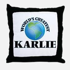 World's Greatest Karlie Throw Pillow