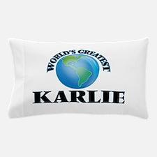 World's Greatest Karlie Pillow Case