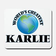 World's Greatest Karlie Mousepad