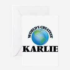 World's Greatest Karlie Greeting Cards