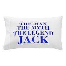 The Man Myth Legend JACK-bod blue Pillow Case
