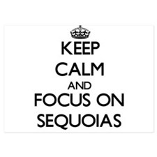 Keep Calm and focus on Sequoias Invitations