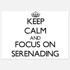 Keep Calm and focus on Serenading Invitations